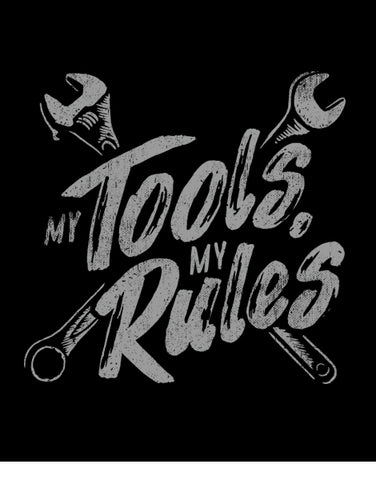 my tools my rules mens funny shirts humor tee
