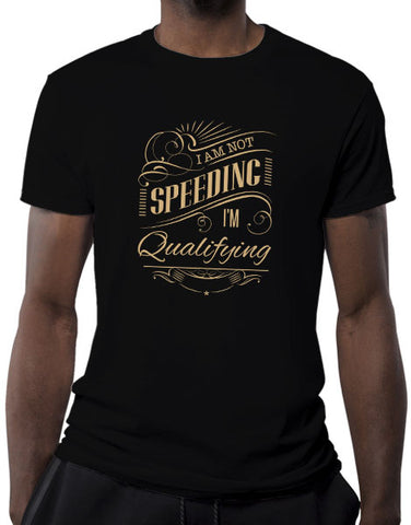 racing shirts mens Im not speeding im qualifying