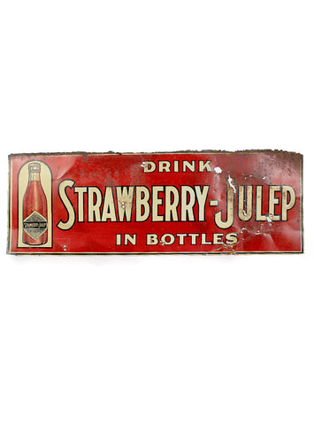 vintage signs drink strawberry julep in bottles