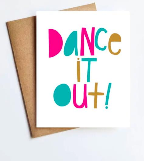 Dance It Out Card