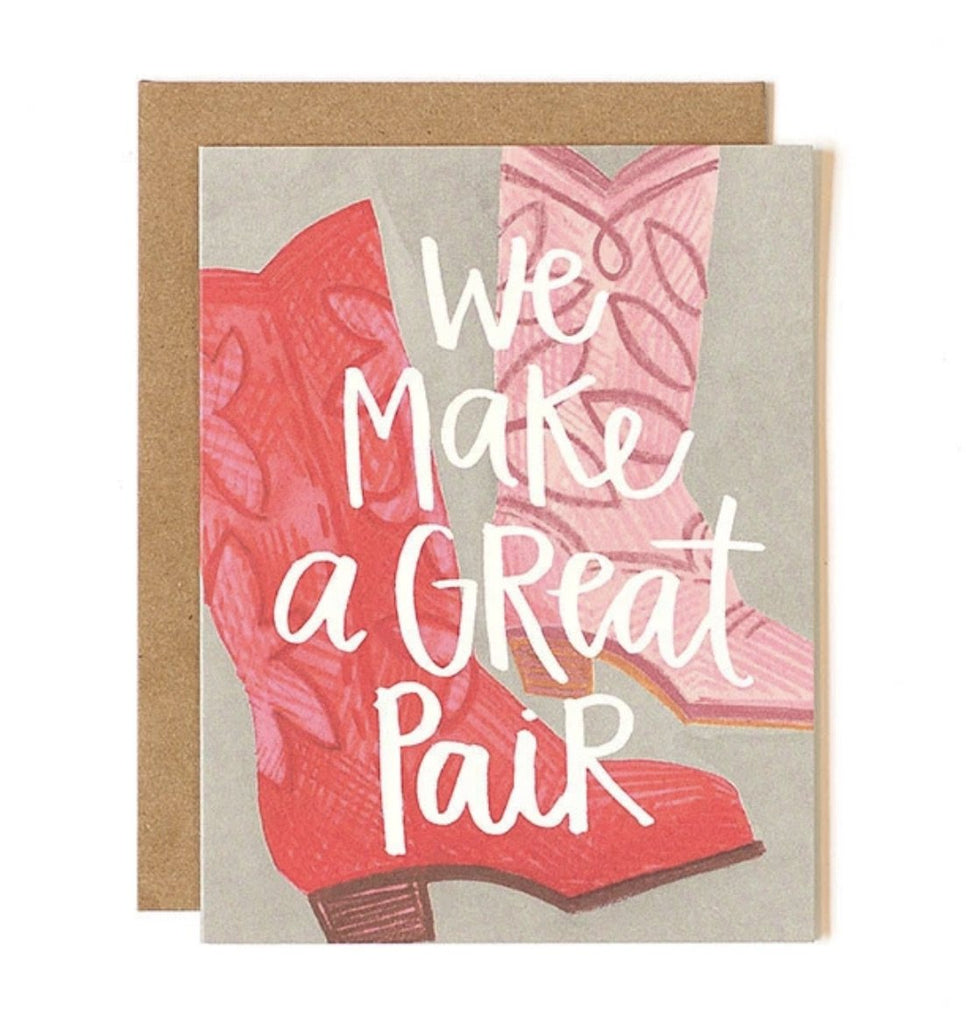 We Make a Great Pair - Print&Paper