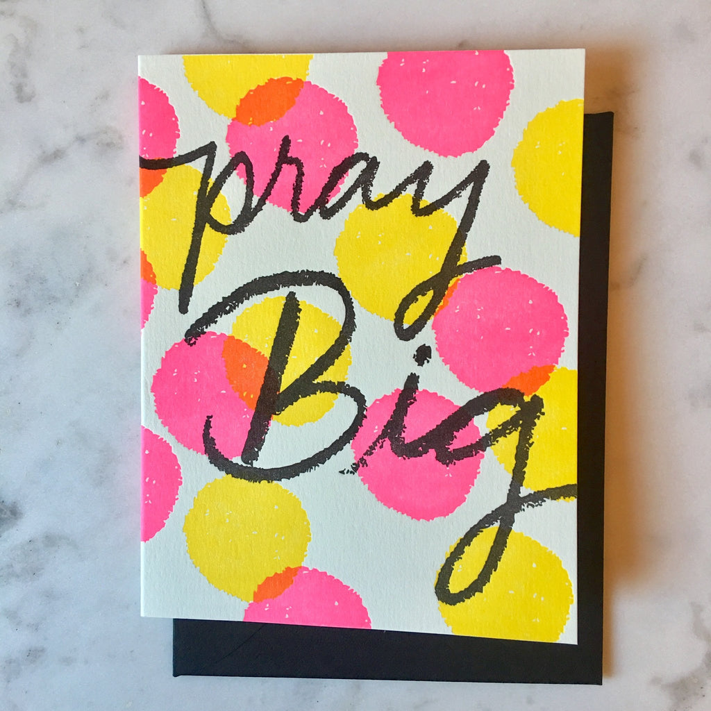 Pray Big Card - Print&Paper