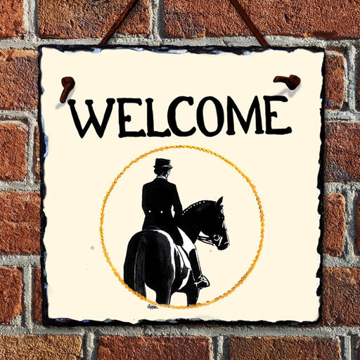 Dressage Welcome Hanging Slate Sign