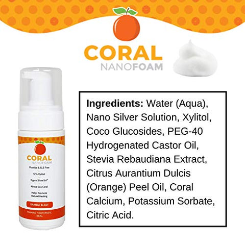 Coral Nano Silver Foaming Toothpaste, Natural Fluoride Free Toothpaste, SLS and Glycerin Free 50 ML (Orange Blast, 1 Pack)