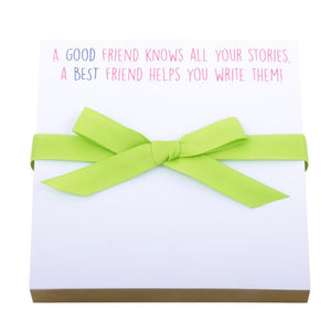 "Best Friend Notepad- ""Know Your Stories"""