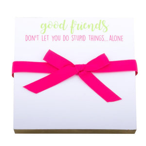 "Best Friend Notepad- ""Good Friends"""
