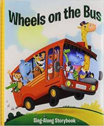 Wheels on the Bus Sing-Along Storybook