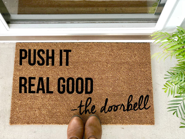 Push It Real Good - The Doorbell Doormat