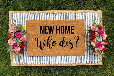 New home, Who Dis? Doormat