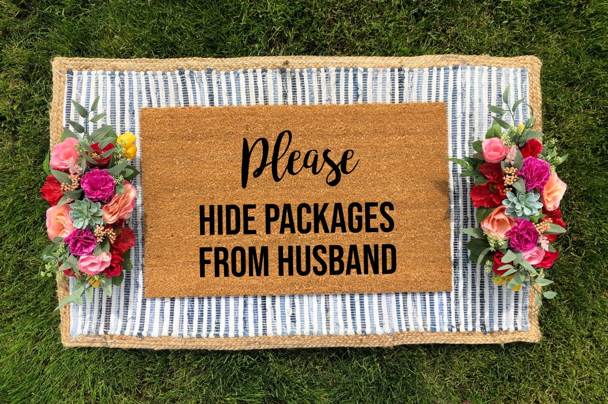 Please Hide Packages From Husband Doormat