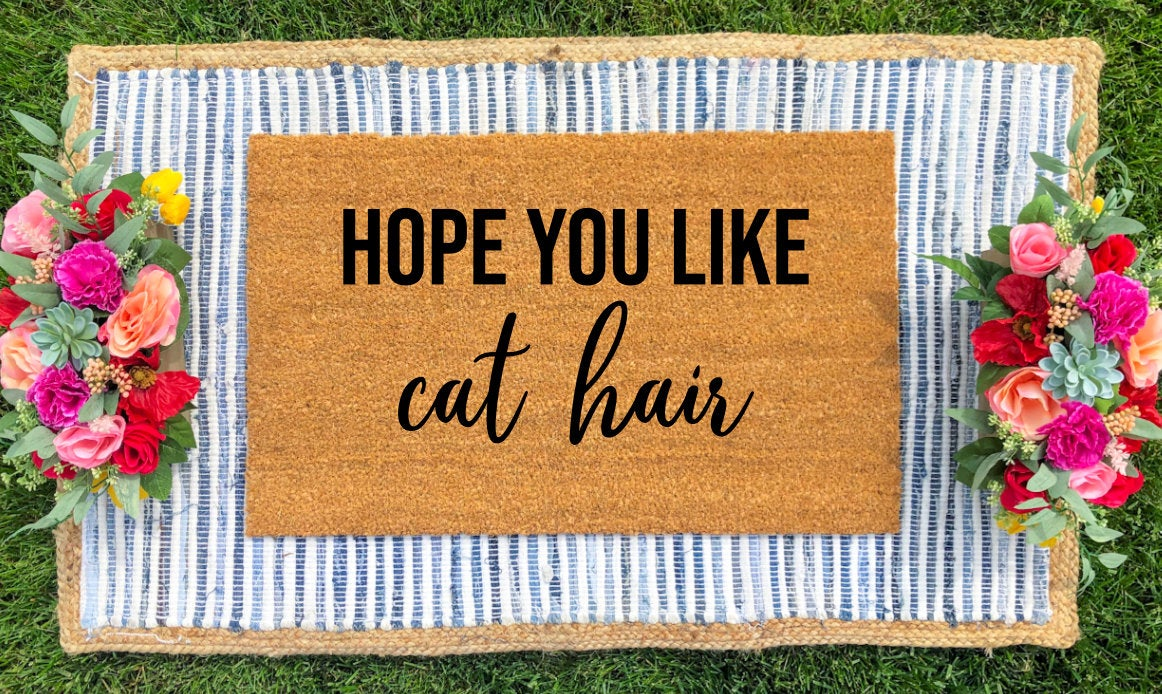 Hope you like CAT HAIR