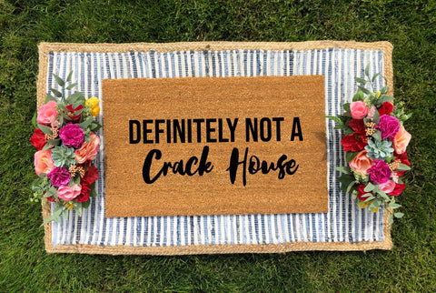 Definitely Not a Crack House Doormat