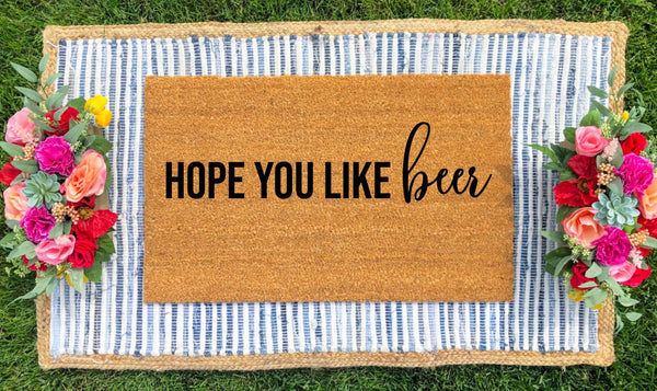 "Create Your Own - ""Hope you like..."" Doormat"