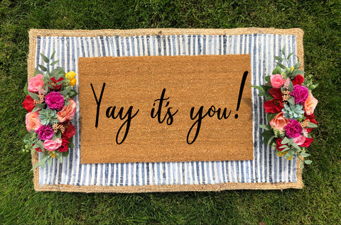 Yay it's you! Doormat