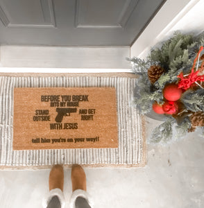 Breaking In Doormat