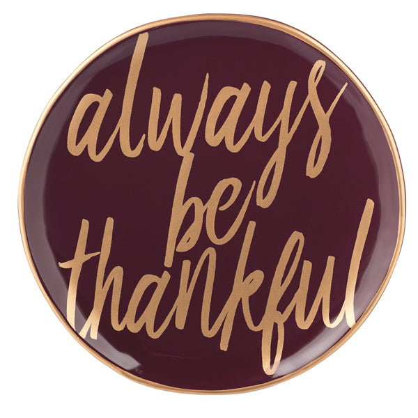 Always Be Thankful Ceramic Plate
