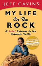 Load image into Gallery viewer, My Life on the Rock: A Rebel Returns to the Catholic Faith