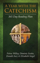 Load image into Gallery viewer, A Year with the Catechism: 365 Day Reading Plan