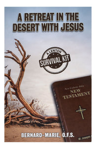 A Retreat in the Desert with Jesus