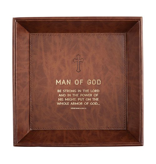 Man Of God Ephesians 6:10 - Valet Tray