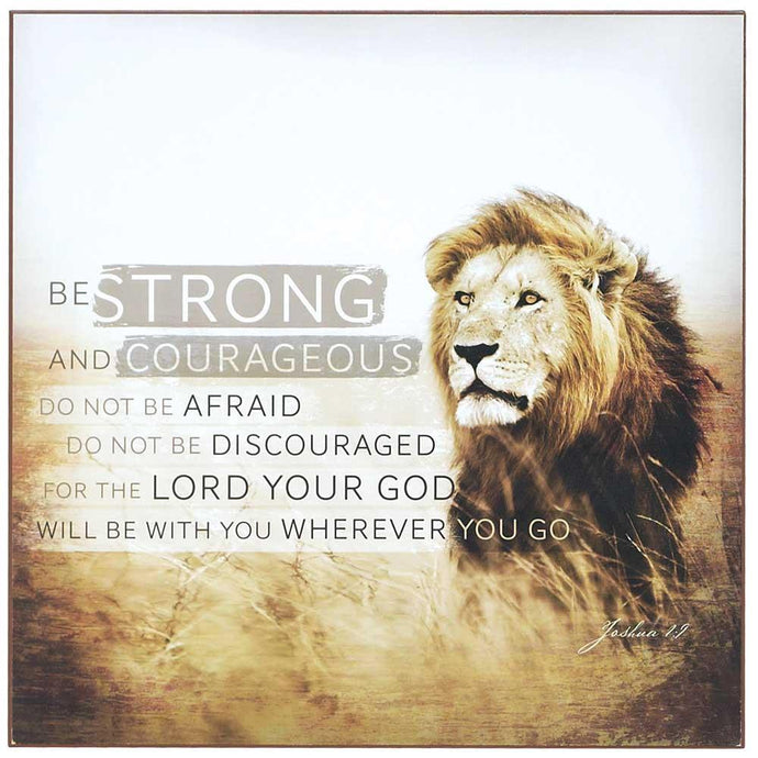 Be Strong and Courageous Wall Plaque