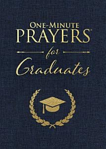 One-Minute Prayers for Graduates