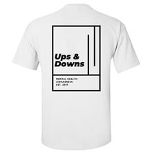 Load image into Gallery viewer, Ups & Downs T Shirt