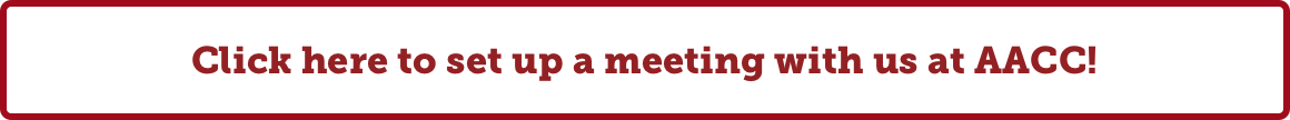 Click here to set up a meeting with us at AACC