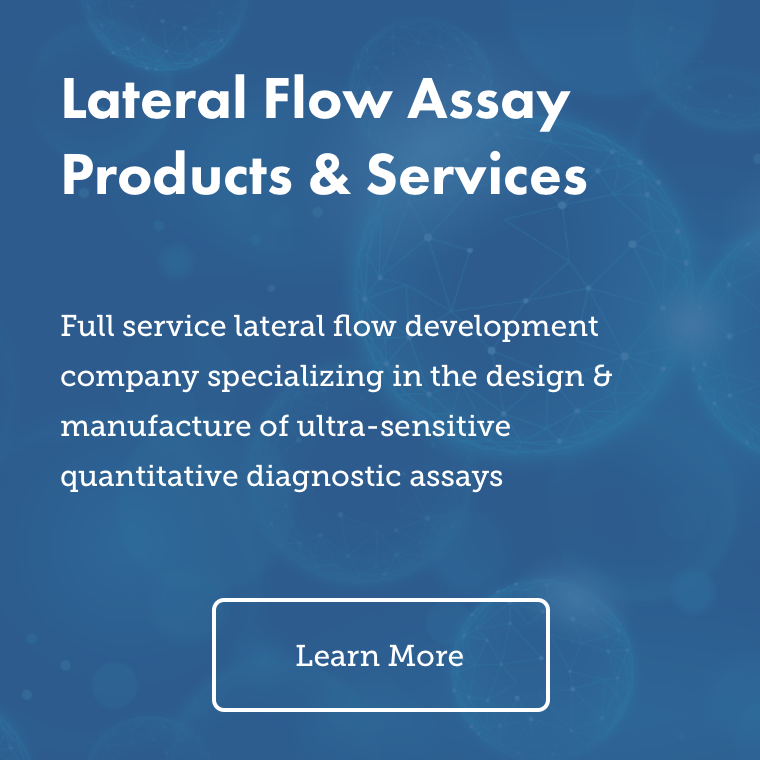 Lateral Flow Assay Products and Services – Full service lateral flow development company specializing in the design and manufacture of ultra-sensitive quantitative diagnostic assays