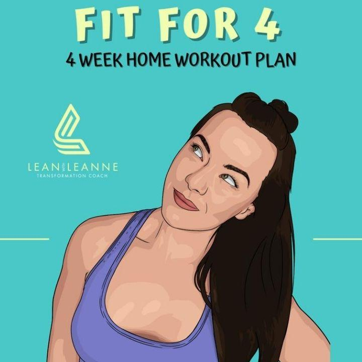 Fit For 4 - 4 Week Home Workout Plan