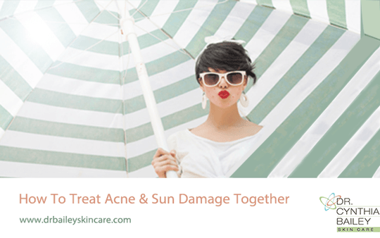 Treating Acne and Sun Damage Together
