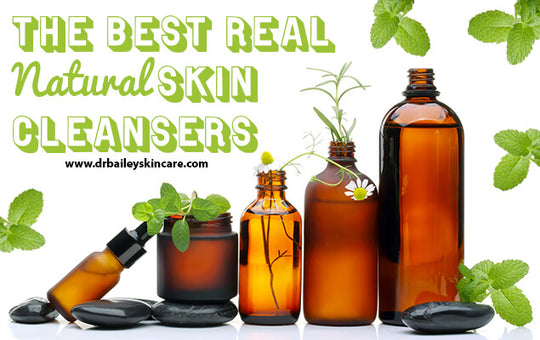 The Best Real Natural Skin Cleansers