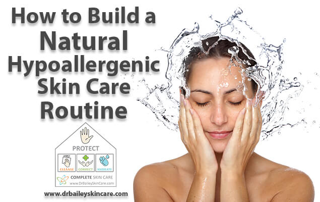 Start a natural hypoallergenic skin care routine