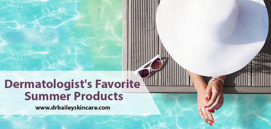 dermatologistsfavoritesummerproducts