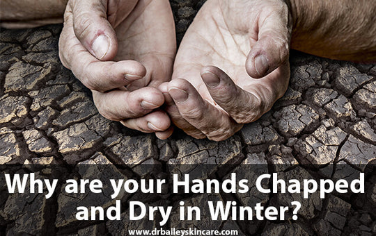 Why Do You Have Dry Skin and Chapped Hands in Winter?