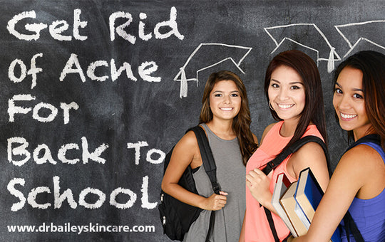 Get Rid of Acne for Back-to-School