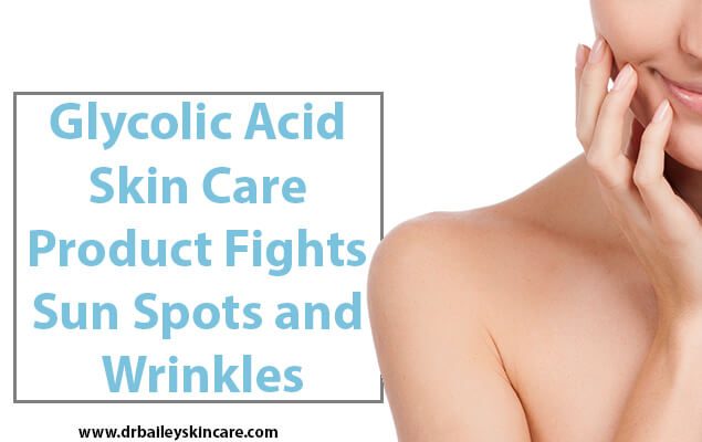 Fighting sun spots and wrinkles with glycolic acid