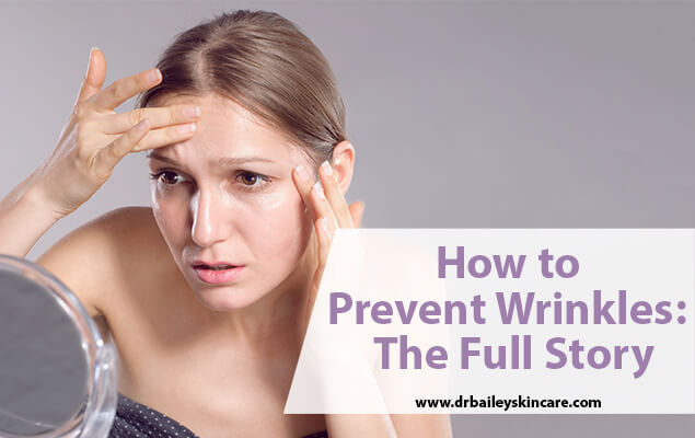 How to Prevent Wrinkles: The Full Story