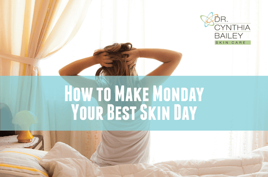 Monday Best skin day