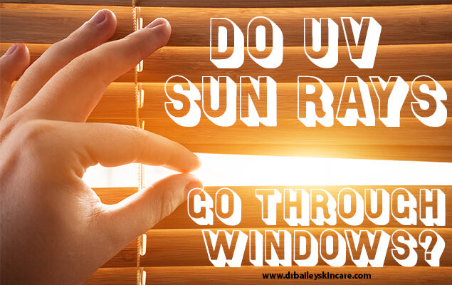 Do UV Sun Rays Go Through Windows?