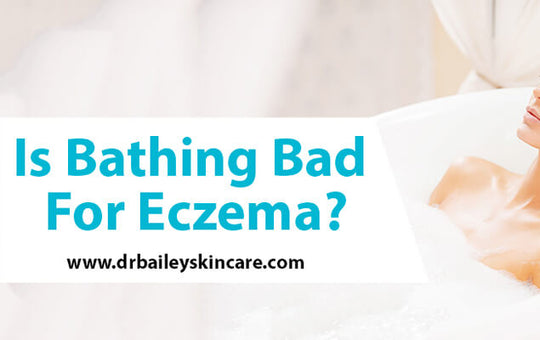 Is Bathing Bad for Eczema?