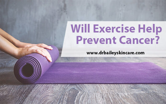 Will Exercise Help Prevent Cancer?