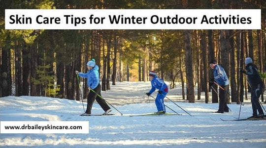 winter outdoor activity skin care tips from dermatologist