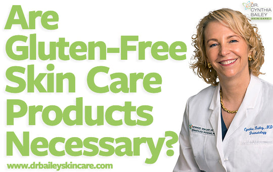 Are Gluten-Free Skin Care Products Necessary?