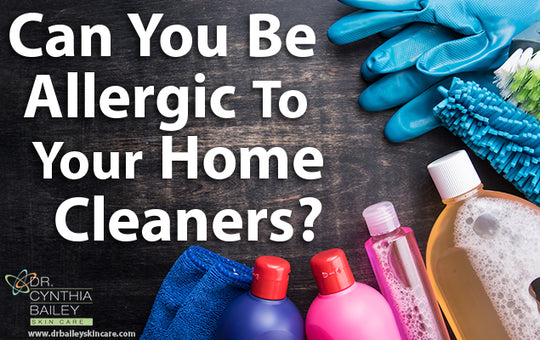 Can You Be Allergic To Your Home Cleaners?
