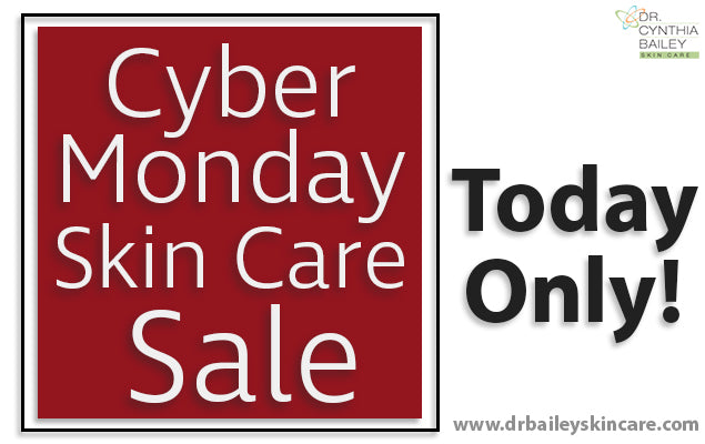 Cyber Monday Skin Care Sale - Today Only!