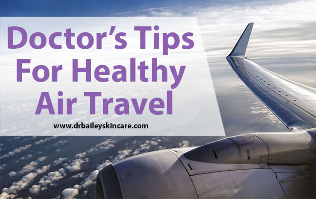 Doctor's Tips for Healthy Air Travel