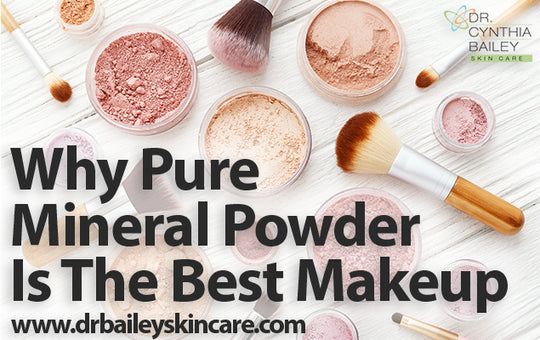 Why Pure Mineral Powder is the Best Makeup