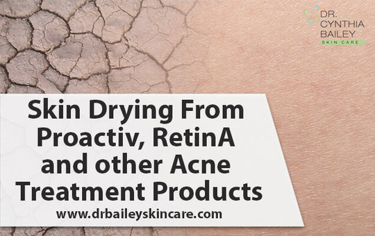 Skin Drying From Proactiv, RetinA and Other Acne Treatment Products