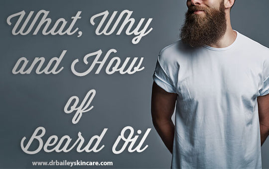How and why beard oil works